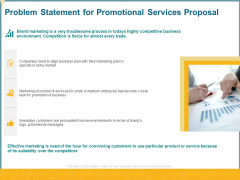 Problem Statement For Promotional Services Proposal Ppt Gallery Graphics Pictures PDF