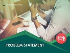 Problem Statement Ppt PowerPoint Presentation Complete Deck With Slides