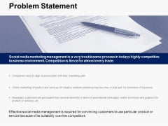 Problem Statement Social Media Ppt PowerPoint Presentation Portfolio Example