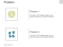 Problem Template 1 Ppt PowerPoint Presentation Information