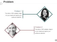 Problem Template 1 Ppt PowerPoint Presentation Visuals