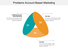 Problems Account Based Marketing Ppt PowerPoint Presentation Infographic Template Graphic Tips Cpb