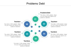 Problems Debt Ppt PowerPoint Presentation Icon Good Cpb