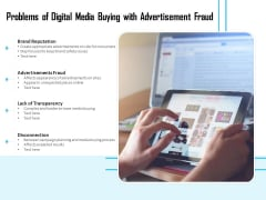 Problems Of Digital Media Buying With Advertisement Fraud Ppt PowerPoint Presentation File Ideas PDF