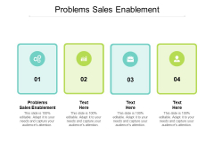 Problems Sales Enablement Ppt PowerPoint Presentation Show Introduction Cpb
