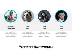 Process Automation Ppt PowerPoint Presentation Portfolio Skills Cpb