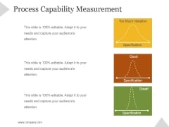 Process Capability Measurement Ppt PowerPoint Presentation Sample