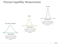 Process Capability Measurement Tamplate 1 Ppt PowerPoint Presentation Guide