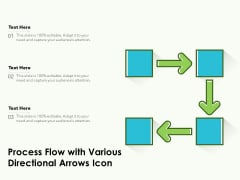 Process Flow With Various Directional Arrows Icon Ppt PowerPoint Presentation Infographics Picture PDF