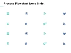 Process Flowchart Icons Slide Ppt PowerPoint Presentation Icon Slides