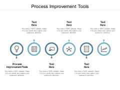 Process Improvement Tools Ppt PowerPoint Presentation Portfolio Themes Cpb