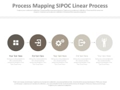 Process Mapping Sipoc Linear Process Ppt Slides