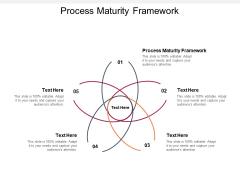 Process Maturity Framework Ppt PowerPoint Presentation Summary Graphics Tutorials Cpb Pdf