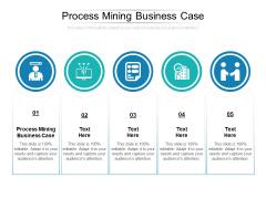 Process Mining Business Case Ppt PowerPoint Presentation Portfolio Slide Portrait Cpb