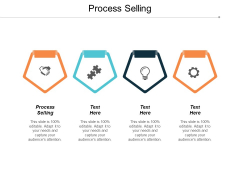 Process Selling Ppt Powerpoint Presentation Layouts Portrait Cpb
