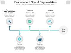 Procurement Spend Segmentation Ppt PowerPoint Presentation Show Vector Cpb Pdf
