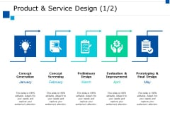 Product And Service Design Ppt PowerPoint Presentation Pictures Example Topics