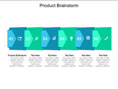 Product Brainstorm Ppt PowerPoint Presentation Pictures Introduction Cpb