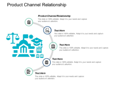 Product Channel Relationship Ppt PowerPoint Presentation Icon Mockup Cpb