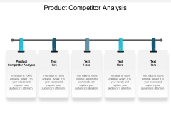 Product Competitor Analysis Ppt PowerPoint Presentation Outline Inspiration Cpb
