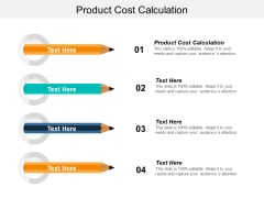 Product Cost Calculation Ppt PowerPoint Presentation Styles Inspiration Cpb