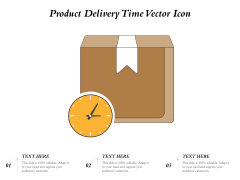 Product Delivery Time Vector Icon Ppt PowerPoint Presentation Inspiration Show PDF