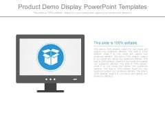 Product Demo Display Powerpoint Templates