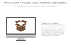 Product Demo For Digital Media Powerpoint Slide Graphics