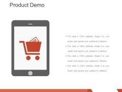 Product Demo Ppt PowerPoint Presentation Portfolio Slides