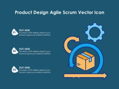 Product Design Agile Scrum Vector Icon Ppt PowerPoint Presentation File Background Image PDF