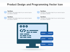Product Design And Programming Vector Icon Ppt PowerPoint Presentation Gallery Examples PDF