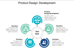 Product Design Development Ppt PowerPoint Presentation Professional Layout Ideas Cpb