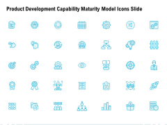 Product Development Capability Maturity Model Icons Slide Ppt PowerPoint Presentation Infographic Template Aids