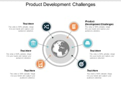 Product Development Challenges Ppt PowerPoint Presentation Show Display Cpb