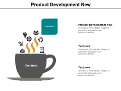 Product Development New Ppt PowerPoint Presentation Infographic Template Layout Ideas
