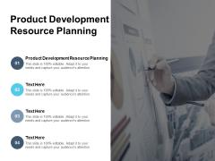 Product Development Resource Planning Ppt PowerPoint Presentation Show Portrait Cpb
