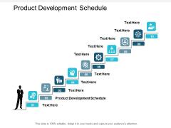 Product Development Schedule Ppt PowerPoint Presentation Diagram Ppt Cpb