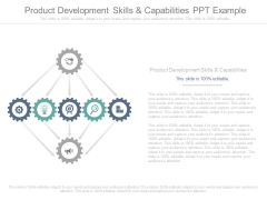 Product Development Skills And Capabilities Ppt Example