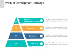 Product Development Strategy Ppt PowerPoint Presentation File Skills Cpb