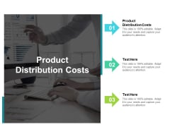 Product Distribution Costs Ppt PowerPoint Presentation File Slide Portrait Cpb