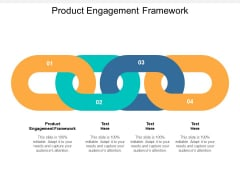 Product Engagement Framework Ppt PowerPoint Presentation Inspiration Template Cpb