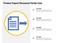 Product Export Document Vector Icon Ppt PowerPoint Presentation File Summary PDF