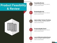 Product Feasibility And Review Ppt PowerPoint Presentation Pictures Backgrounds