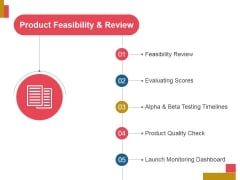 Product Feasibility And Review Ppt PowerPoint Presentation Sample