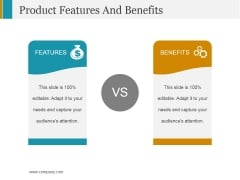 Product Features And Benefits Ppt PowerPoint Presentation Gallery Aids