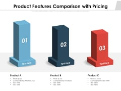 Product Features Comparison With Pricing Ppt PowerPoint Presentation Layouts Topics PDF