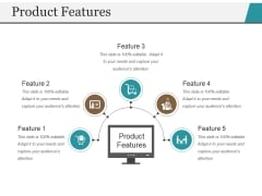 Product Features Template 1 Ppt PowerPoint Presentation File Graphics Pictures
