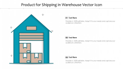Product For Shipping In Warehouse Vector Icon Ppt PowerPoint Presentation Icon Example File PDF