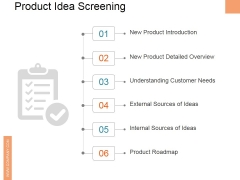 Product Idea Screening Ppt PowerPoint Presentation Infographic Template Slide Download