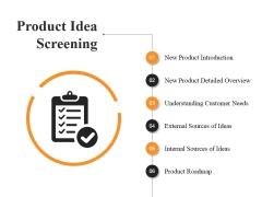 Product Idea Screening Ppt PowerPoint Presentation Layouts Microsoft